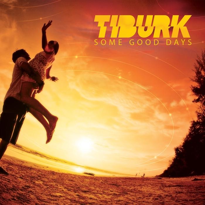TIBURK - Some Good Days