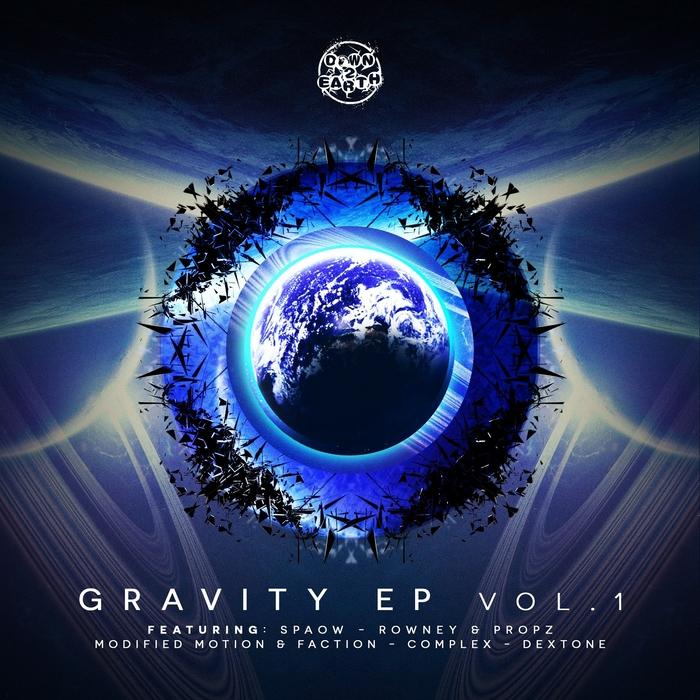SPAOW/ROWNEY/PROPZ/MODIFIED MOTION/FACTION/COMPLEX/DEXTONE - Gravity Volume 1