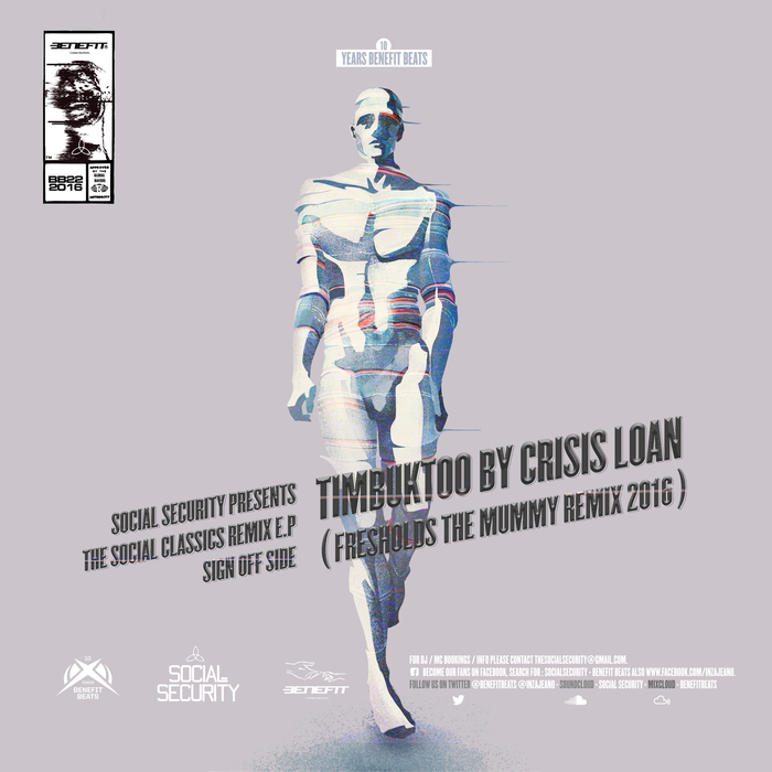 CRISIS LOAN - Social Security Presents The Social Classics Remix -  Timbuktoo