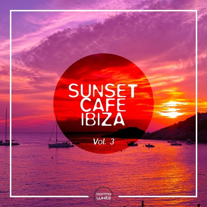 VARIOUS - Sunset Cafe Ibiza Vol 3