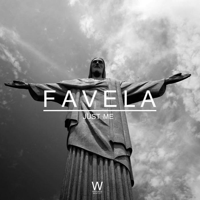 JUST ME - Favela
