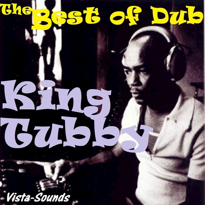 KING TUBBY - The Best Of Dub