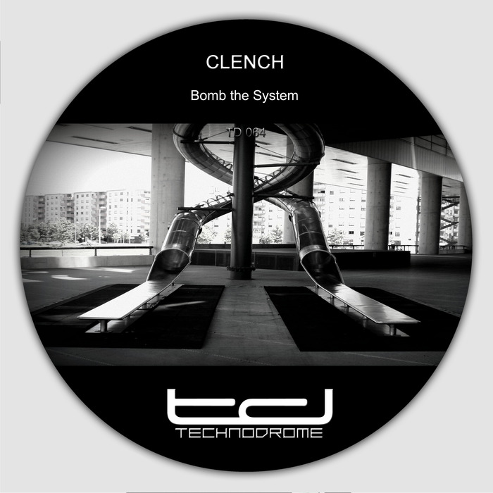 CLENCH - Bomb The System