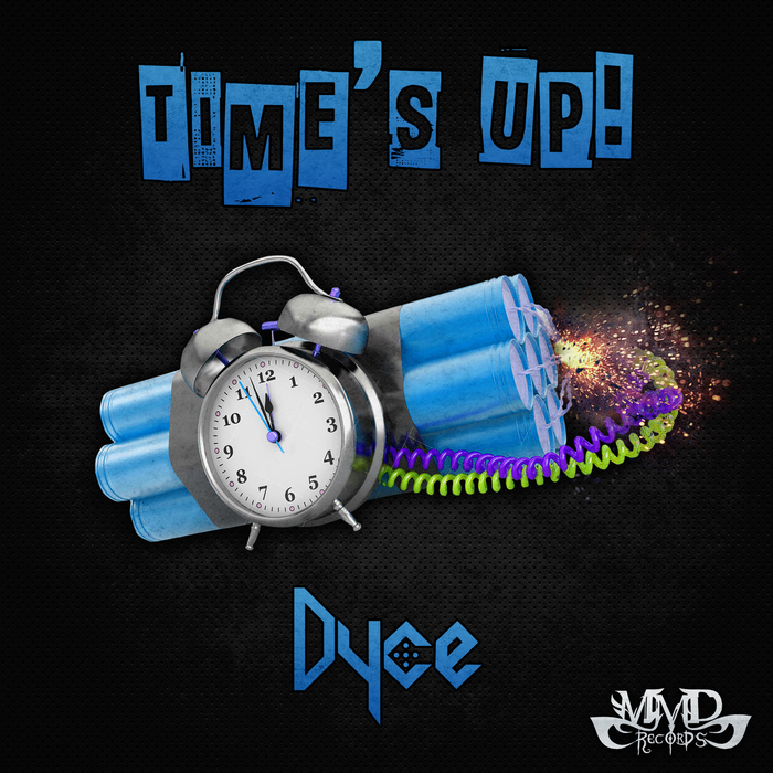 DYCE - Time's Up!