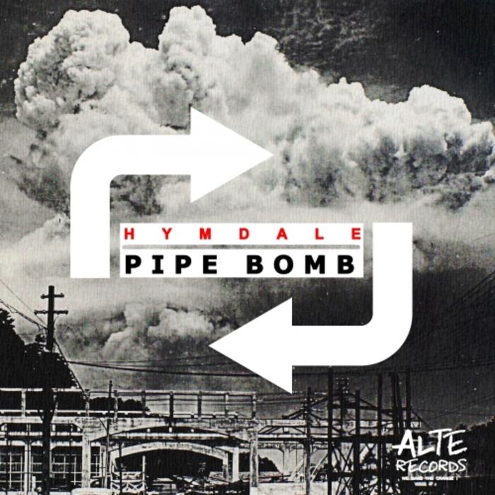 HYMDALE - Pipe Bomb