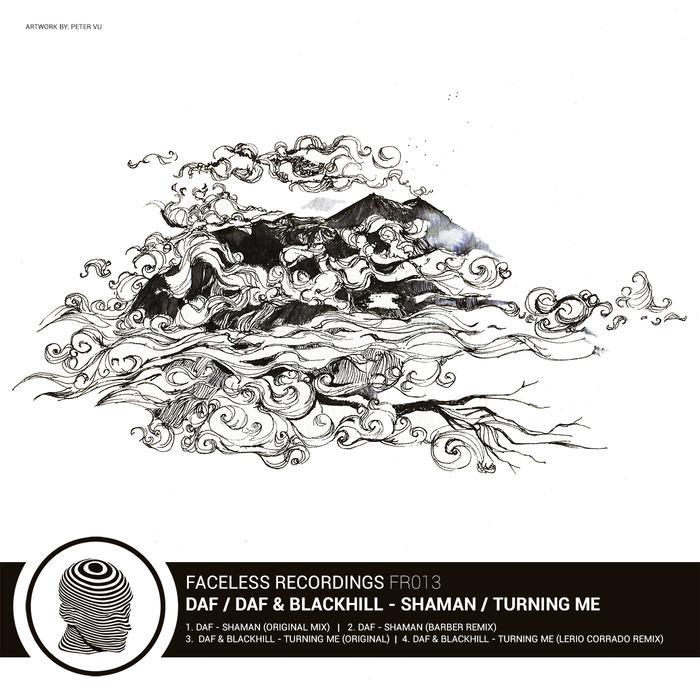DAF & BLACKHILL - Shaman / Turning Me