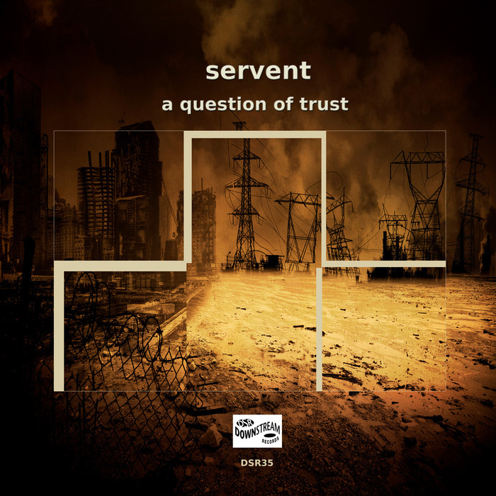 SERVENT - A Question Of Trust