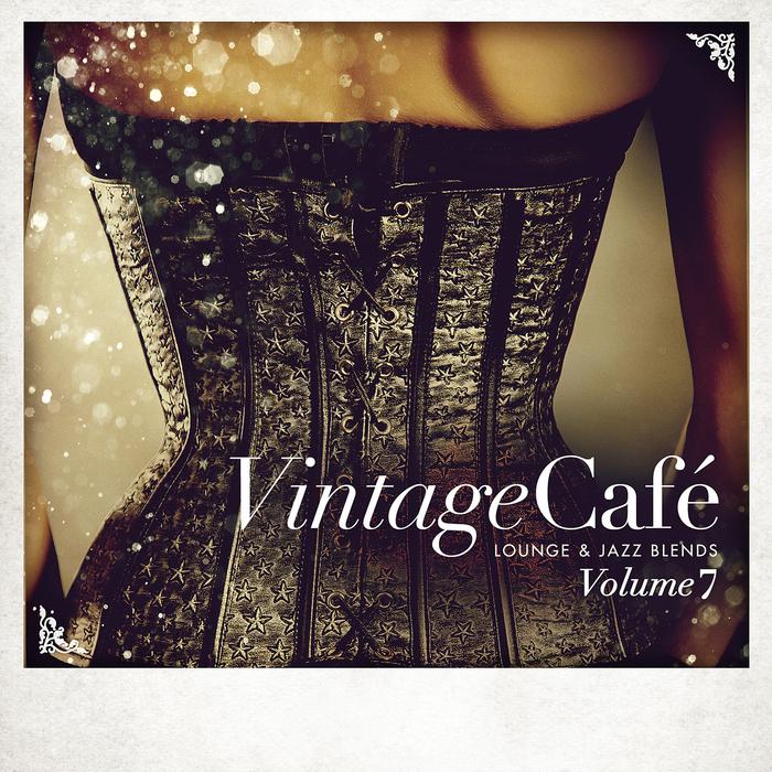 VARIOUS - Vintage Cafe - Lounge & Jazz Blends (Special Selection) Pt 7
