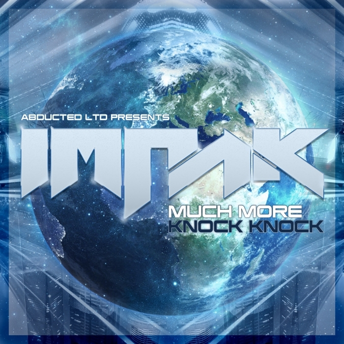 IMPAK - Much More/Knock Knock