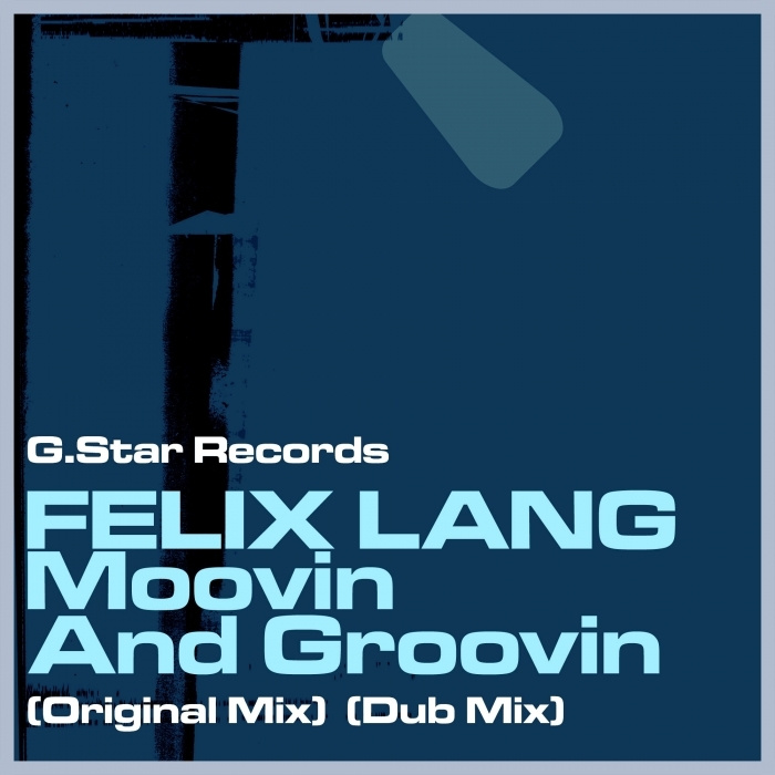 FELIX LANG - Moovin & Groovin