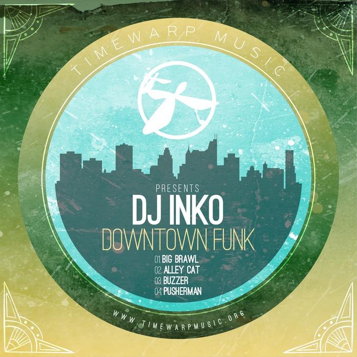 DJ INKO - Downtown Funk