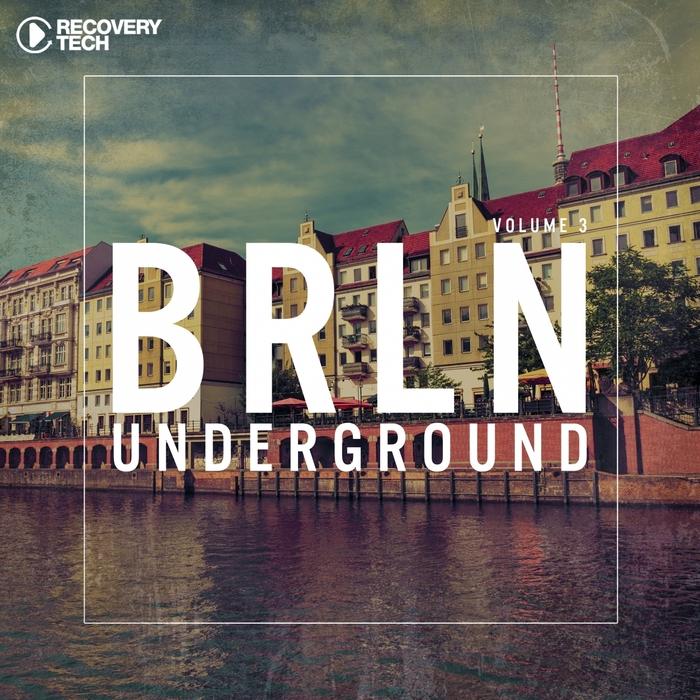 VARIOUS - BRLN Underground Vol 3