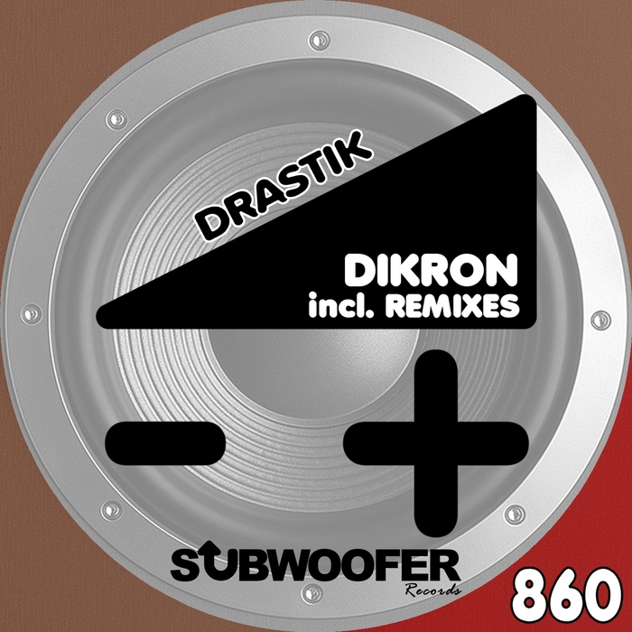 DIKRON - Drastik