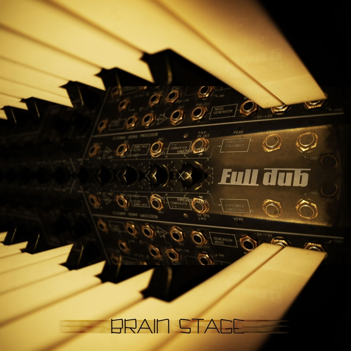 FULL DUB - Brain Stage