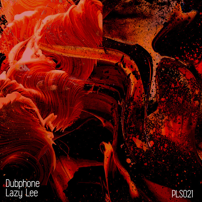 DUBPHONE - Lazy Lee