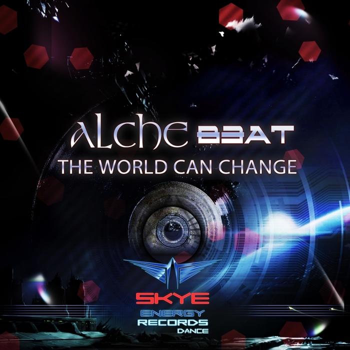 ALCHE BEAT - The World Can Change