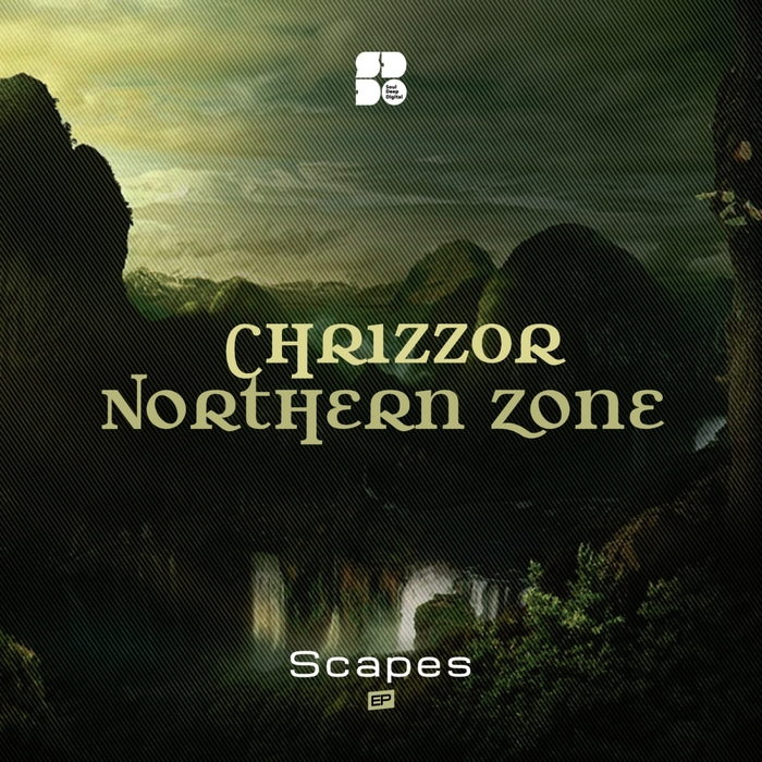 CHRIZZ0R & NORTHERN ZONE - Scapes