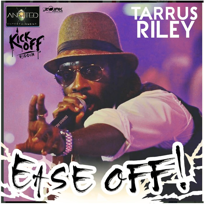 TARRUS RILEY - Ease Off