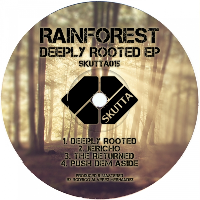 RAINFOREST - Deeply Rooted EP