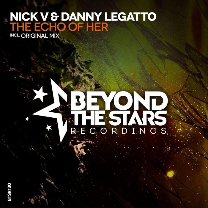 NICK V & DANNY LEGATTO - The Echo Of Her