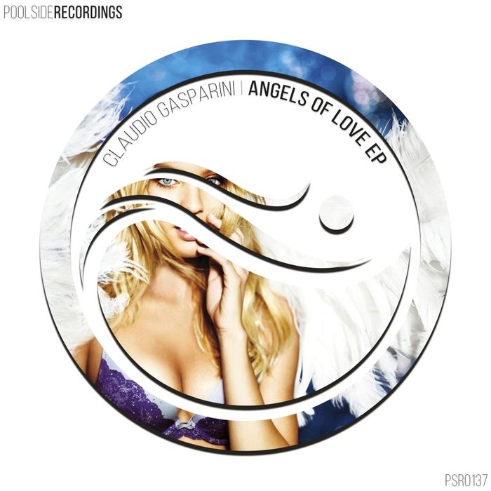 CLAUDIO GASPARINI - Angels Of Love EP