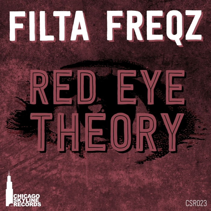 FILTA FREQZ - Red Eye Theory