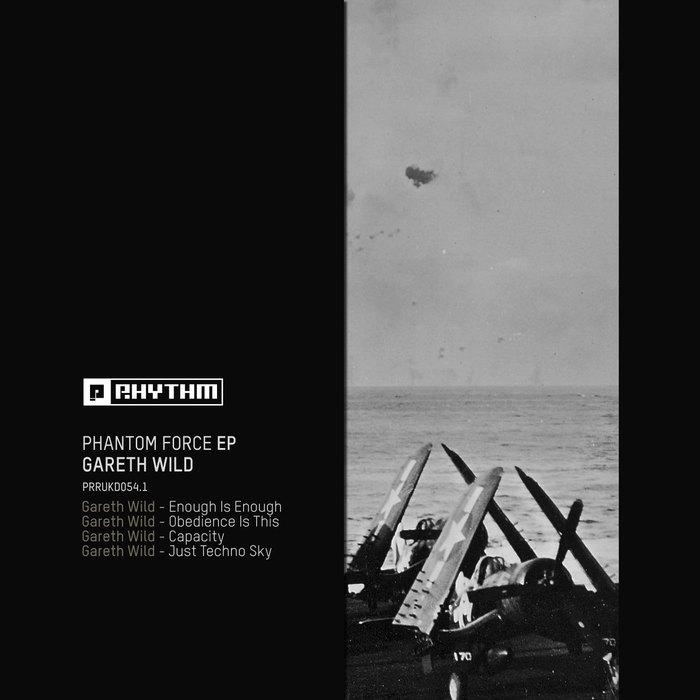 GARETH WILD - Phantom Force EP