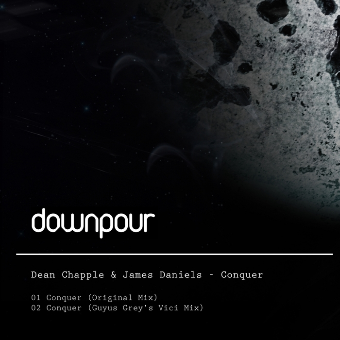 DEAN CHAPPLE & JAMES DANIELS - Conquer