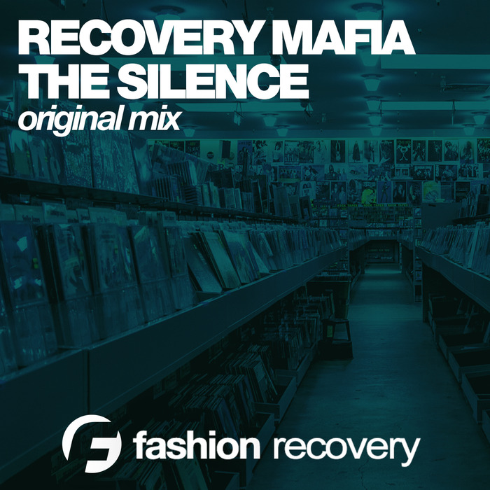 RECOVERY MAFIA - The Silence