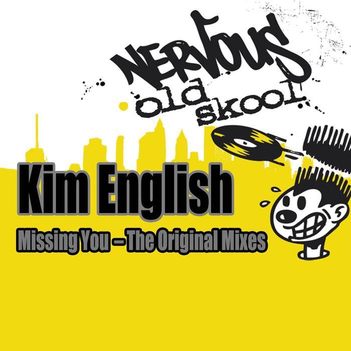 KIM ENGLISH - Missing You - The Original Mixes