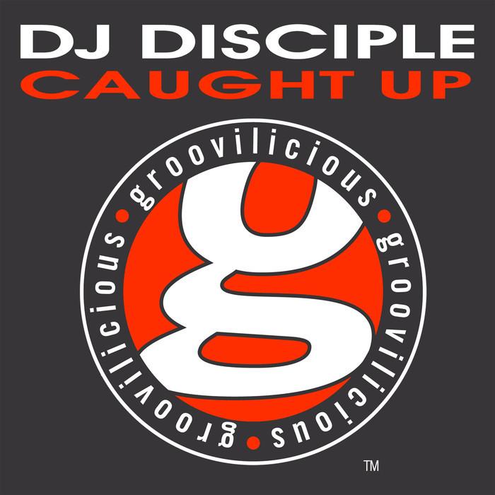 DJ DISCIPLE feat MIA COX - Caught Up