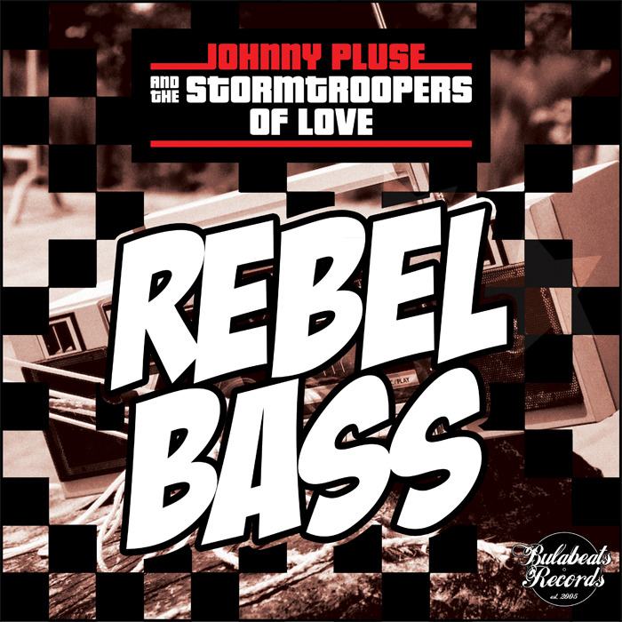 JOHNNYPLUSE/THE STORM TROOPERS OF LOVE - Rebel Bass (Juno VIP Version)