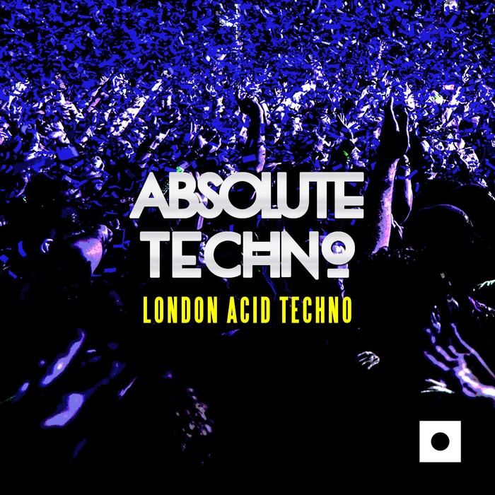 VARIOUS - Absolute Techno: London Acid Techno