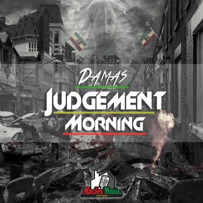 DAMAS - Judgement Morning