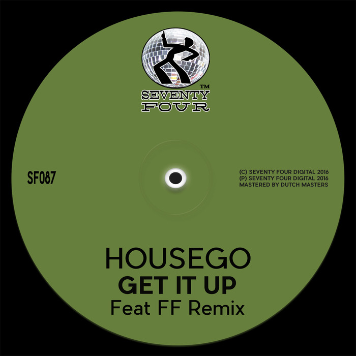 HOUSEGO - Get It Up
