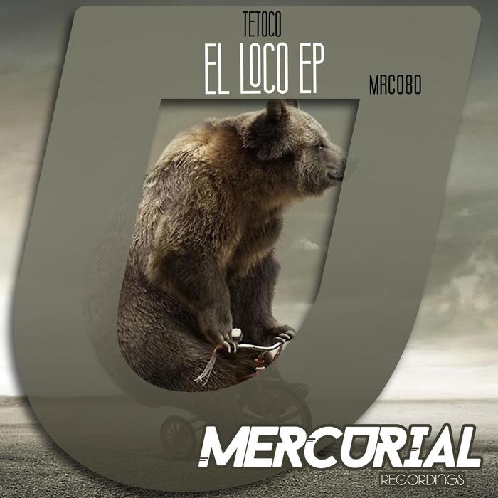 TETOCO - El Loco EP