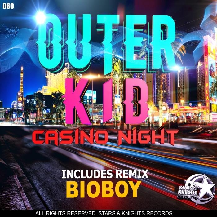 OUTER KID - Casino Night