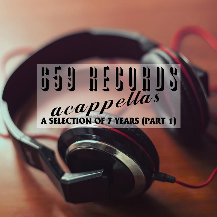VARIOUS - 659 Records Acappellas Pt 1