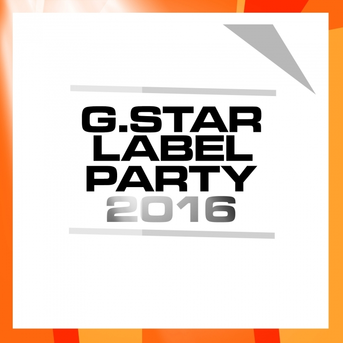 VARIOUS - G Star Label Party 2016