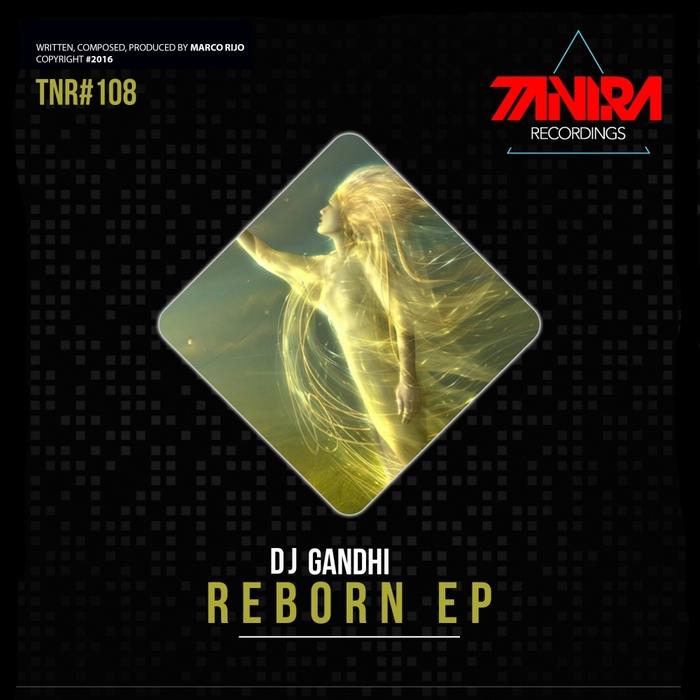 DJ GANDHI - Reborn EP