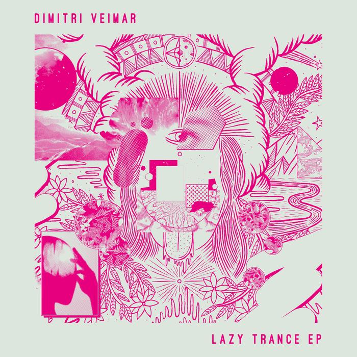DIMITRI VEIMAR - Lazy Trance EP
