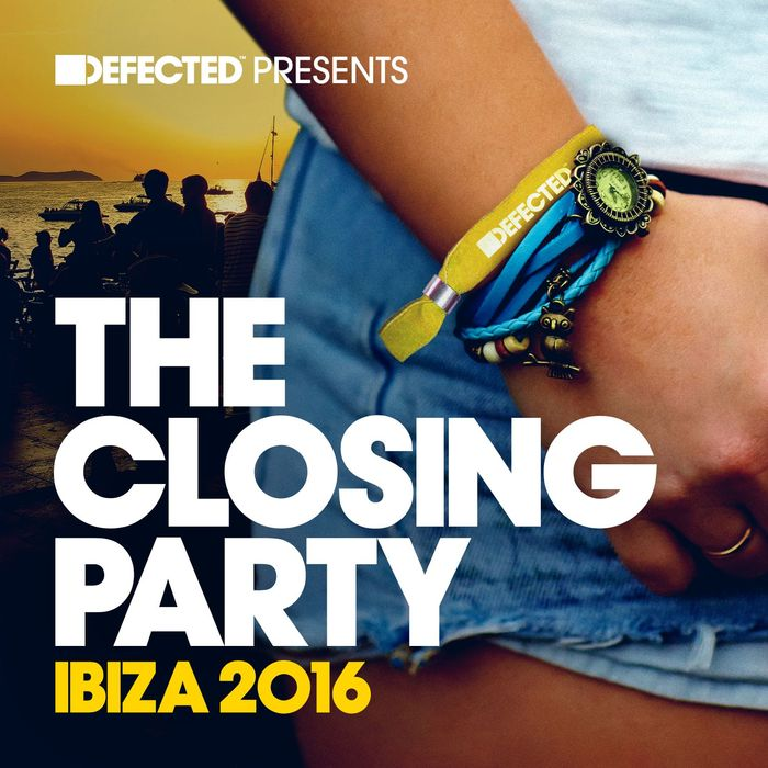 VARIOUS - Defected Presents The Closing Party Ibiza 2016