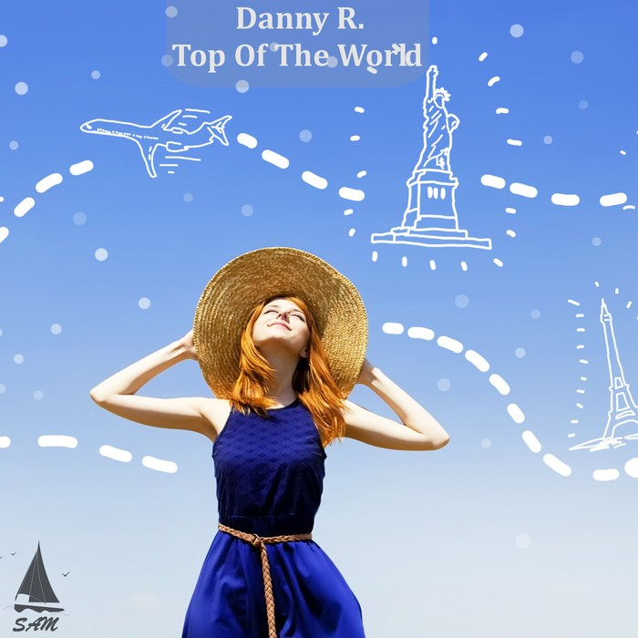 DANNY R - Top Of The World