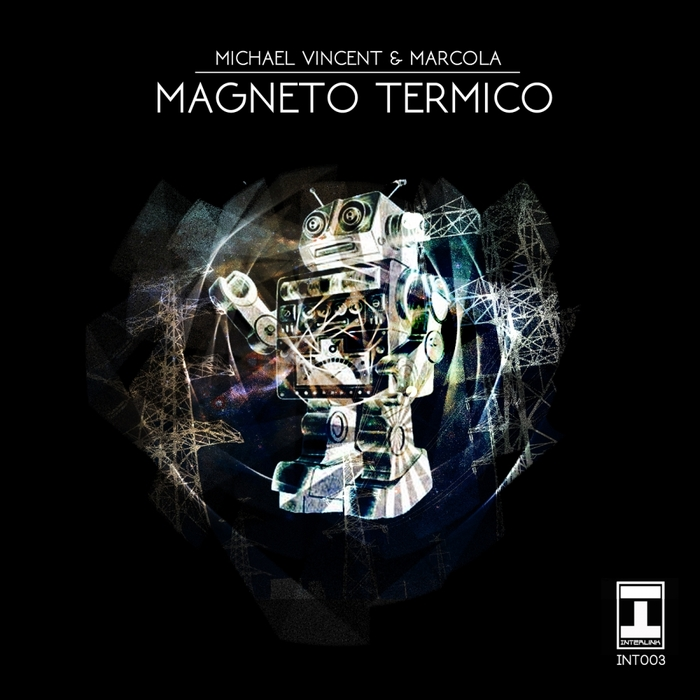 MICHAEL VINCENT & MARCOLA - Magneto Termico