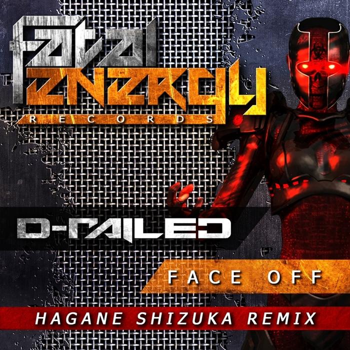 D-RAILED - Face Off