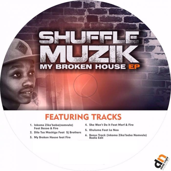 SHUFFLE MUZIK - My Broken House