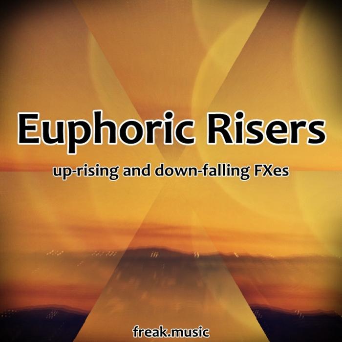 FREAK MUSIC - Euphoric Risers (Sample Pack WAV)