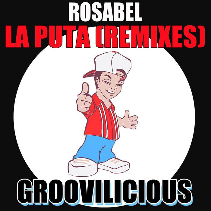ROSABEL - La Puta