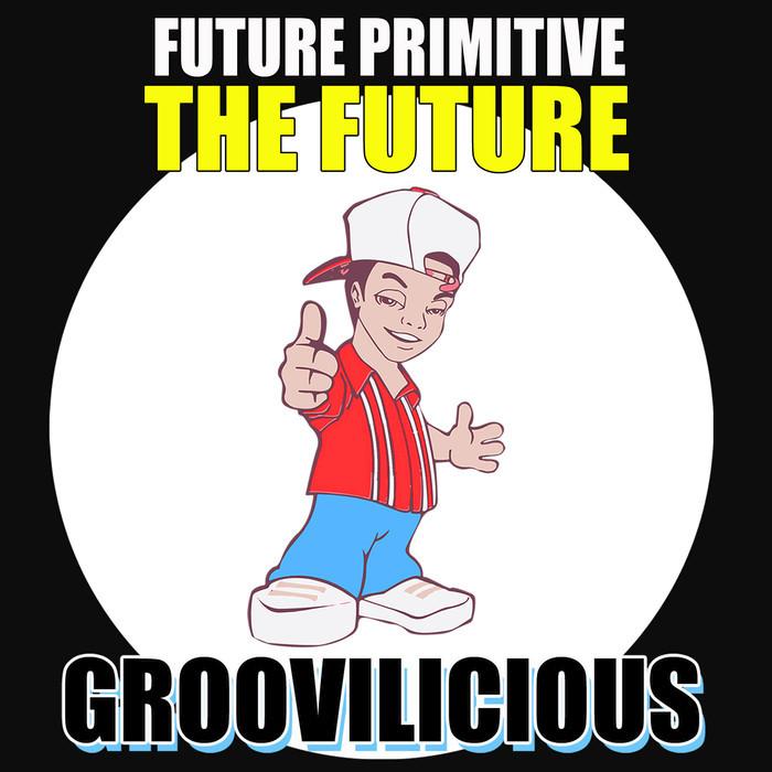 FUTURE PRIMITIVE - The Future