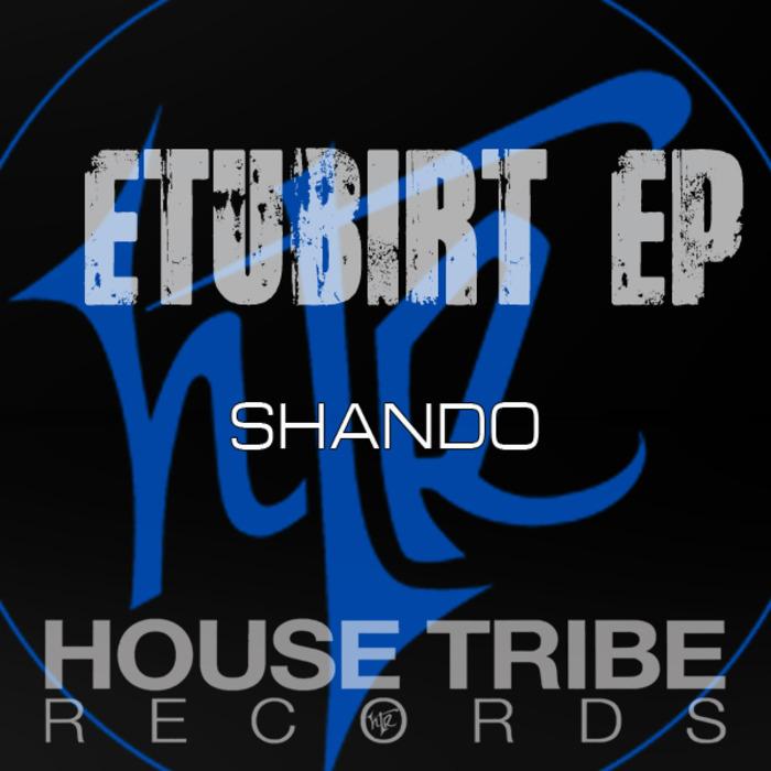 SHANDO - Etubirt EP